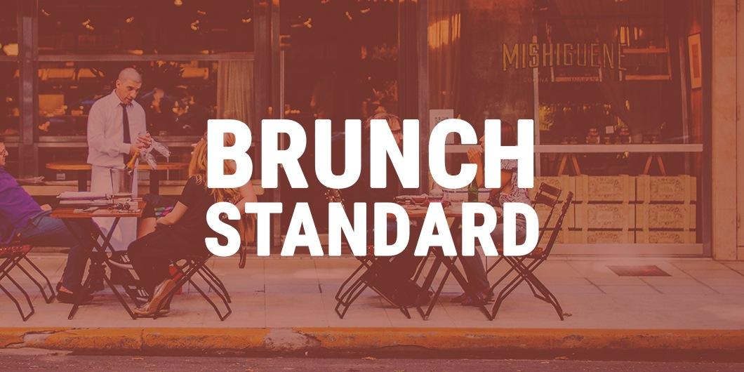 Brunch Standard