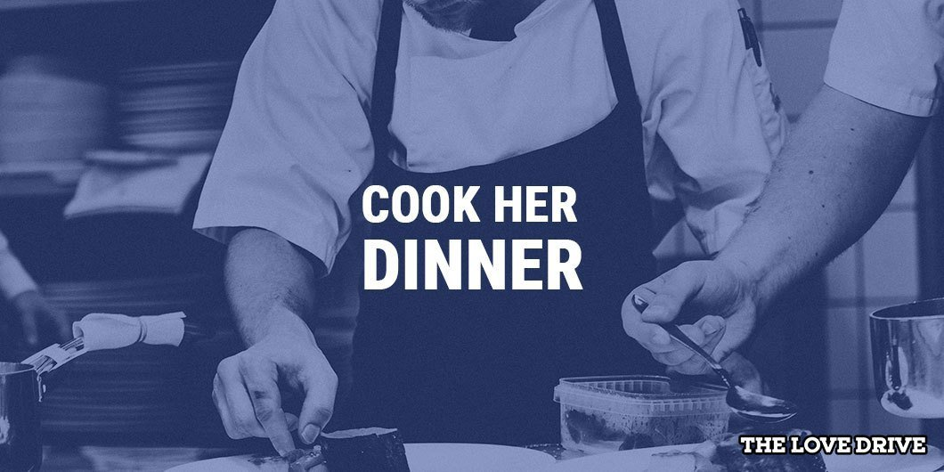 Cooking her dinner on the second date is a winning move