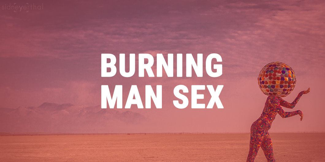 Sex At Burning Man