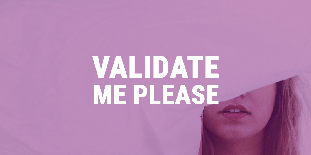 Validation through sex