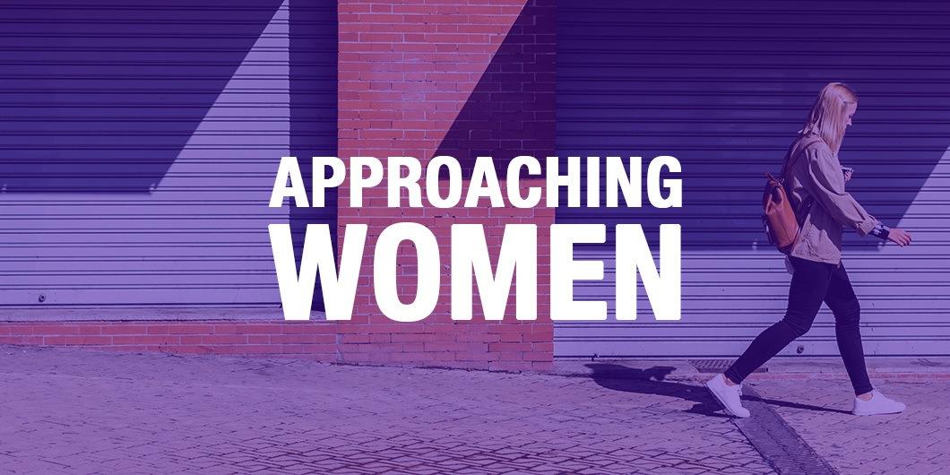 Approaching Women in Public