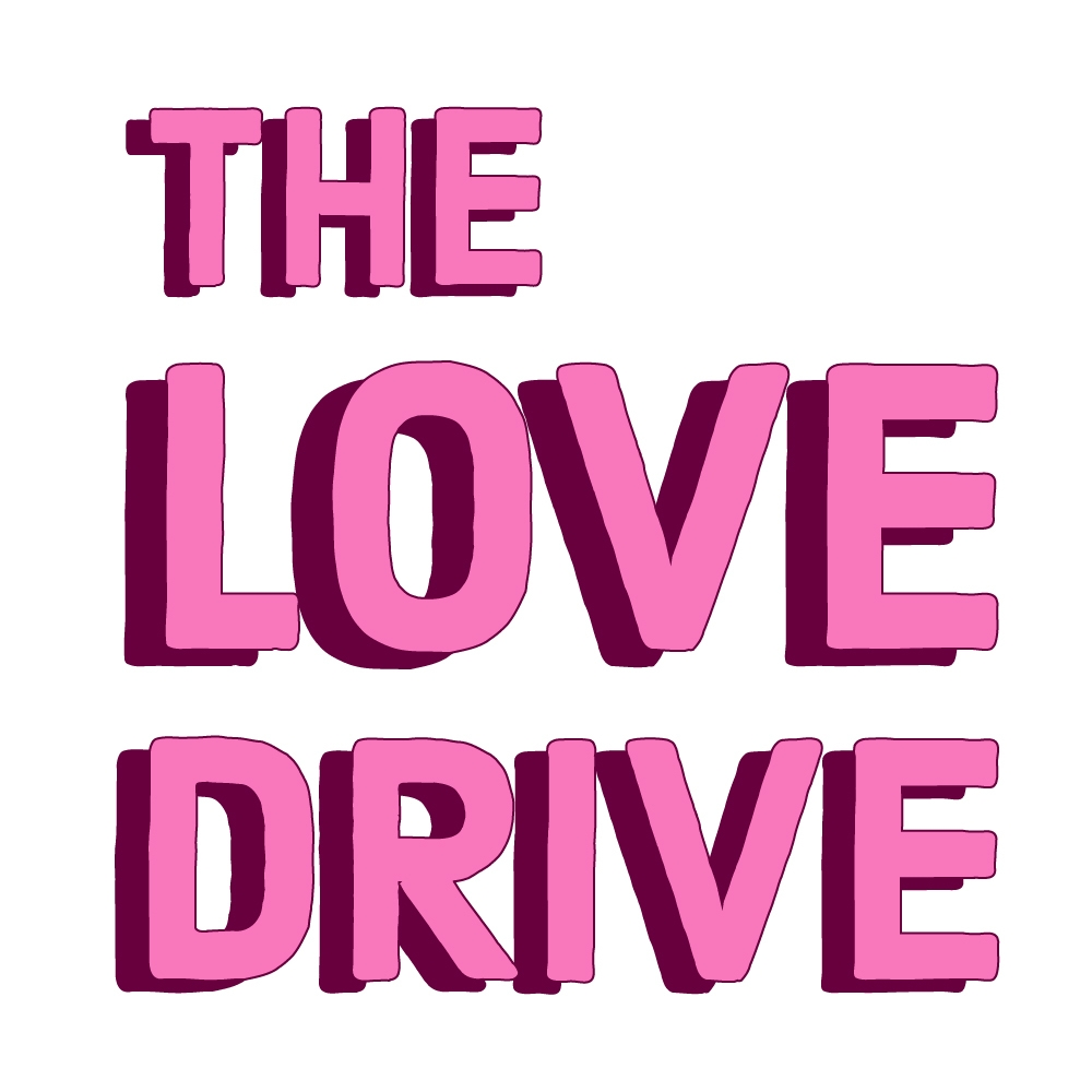 The Love Drive stacked