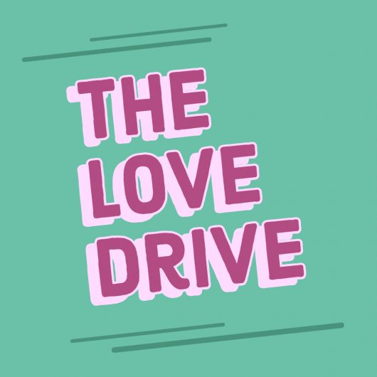 The Love Drive
